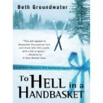 To Hell in a Handbasket